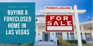Buying a Foreclosed Home in Las Vegas